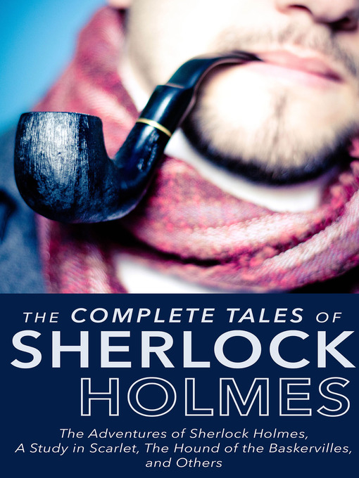 Book cover of Complete tales of Sherlock Holmes : The Adventures of Sherlock Holmes, A Study in Scarlet, and Others
