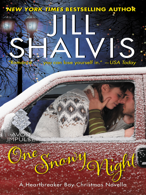 Title details for One Snowy Night by Jill Shalvis - Available