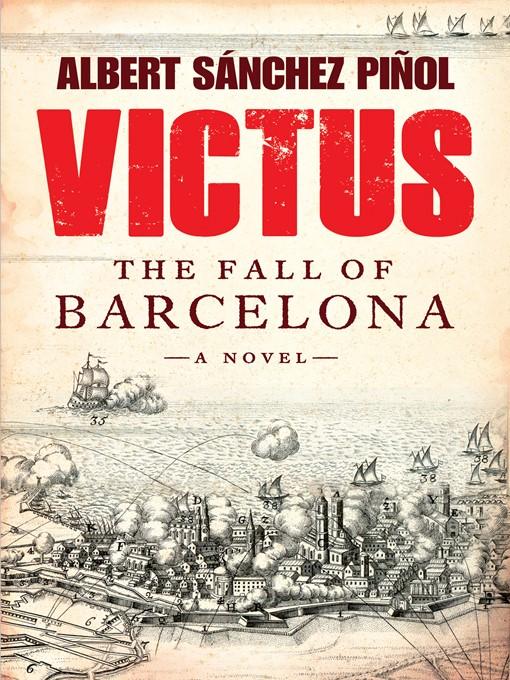 Title details for Victus by Albert Sanchez Pinol - Available