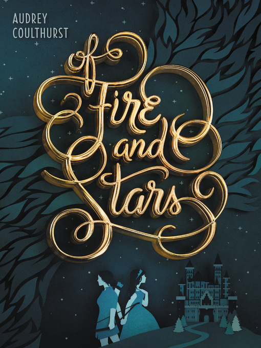 Title details for Of Fire and Stars by Audrey Coulthurst - Wait list
