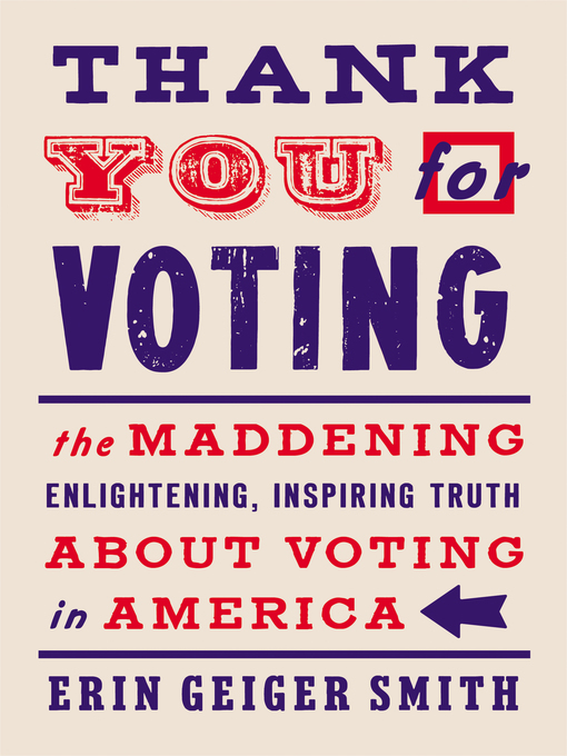 Title details for Thank You for Voting by Erin Geiger Smith - Wait list