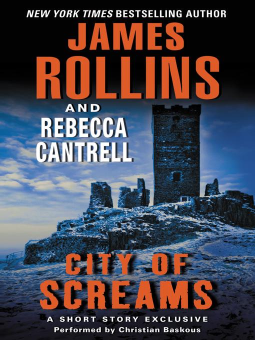 Title details for City of Screams by James Rollins - Wait list
