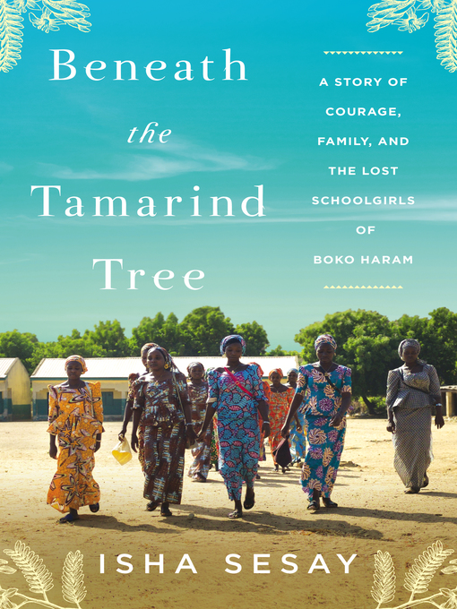 Title details for Beneath the Tamarind Tree by Isha Sesay - Wait list
