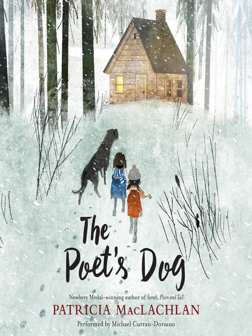 Title details for The Poet's Dog by Patricia MacLachlan - Wait list