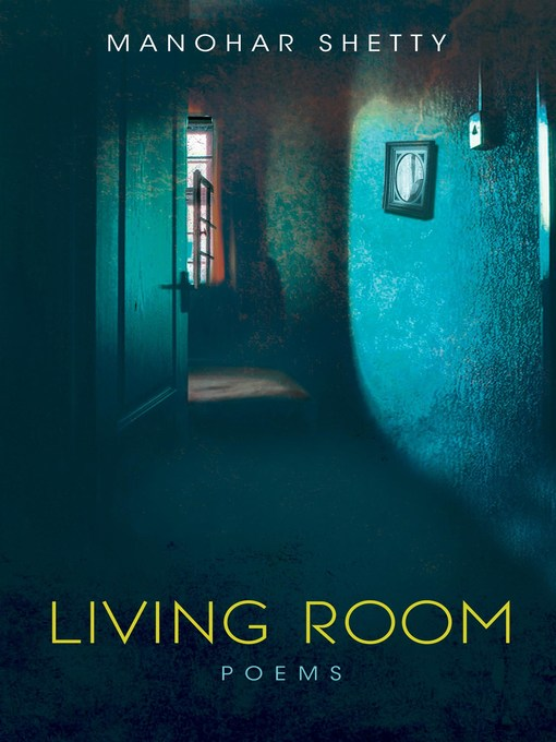 Title details for Living Room by Manohar Shetty - Available