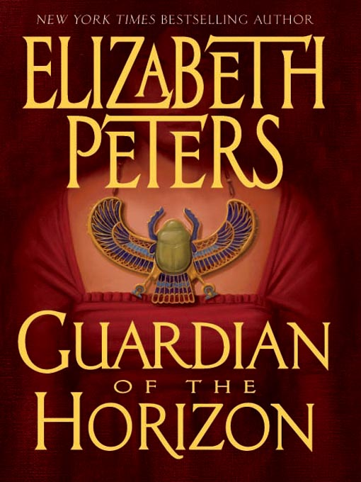Title details for Guardian of the Horizon by Elizabeth Peters - Available