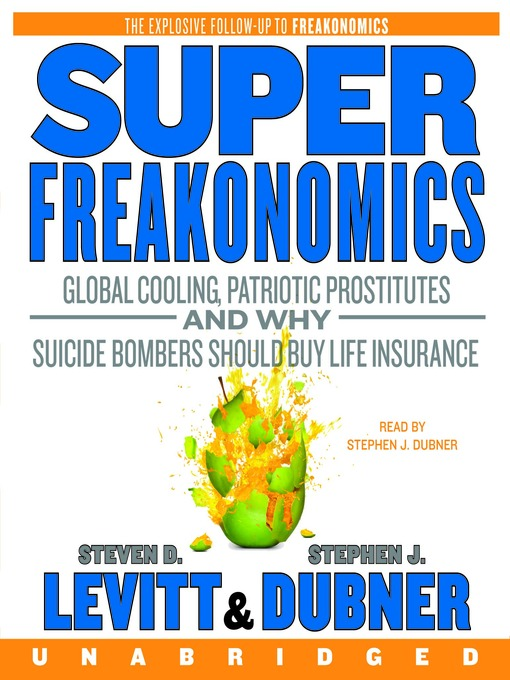 Title details for SuperFreakonomics by Steven D. Levitt - Available