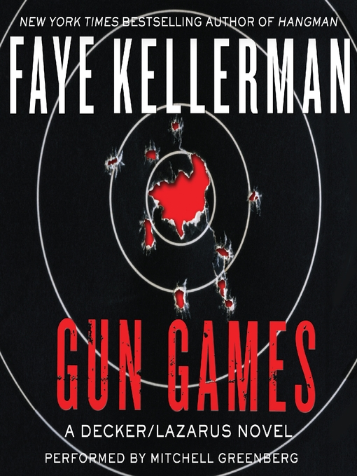 Title details for Gun Games by Faye Kellerman - Available