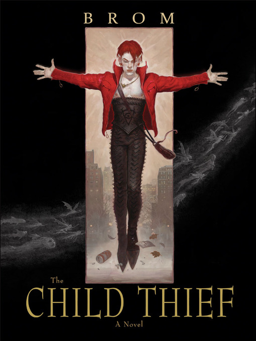 Title details for The Child Thief by Brom - Available
