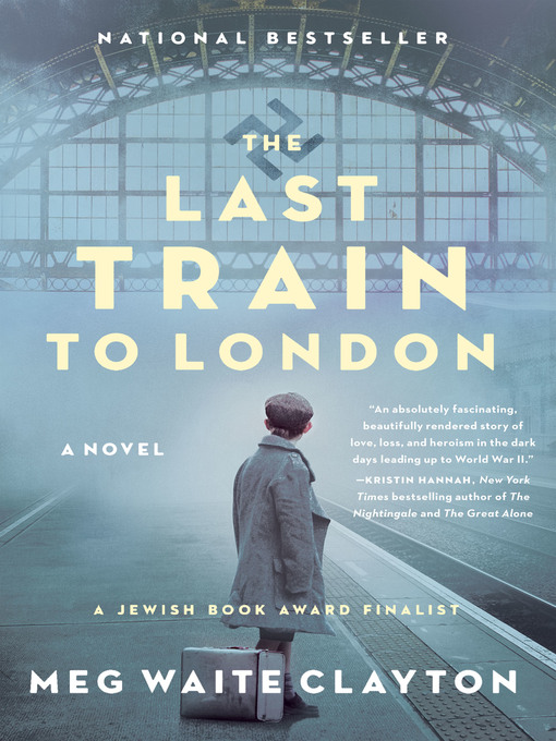 Title details for The Last Train to London by Meg Waite Clayton - Available