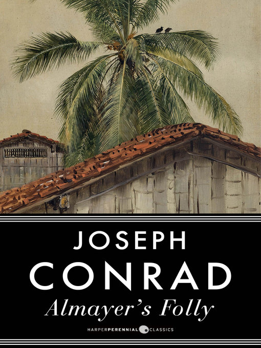 Title details for Almayer's Folly by Joseph Conrad - Available