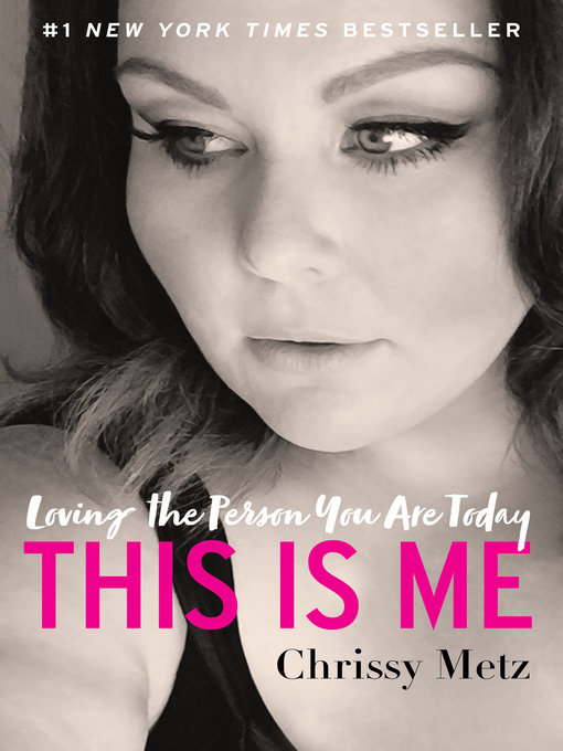 Title details for This Is Me by Chrissy Metz - Wait list