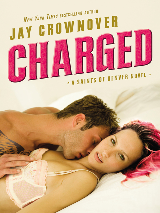 Title details for Charged by Jay Crownover - Available