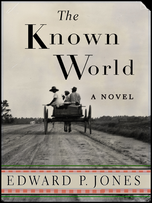 Title details for The Known World by Edward P. Jones - Wait list
