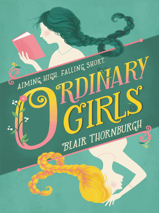 Title details for Ordinary Girls by Blair Thornburgh - Available