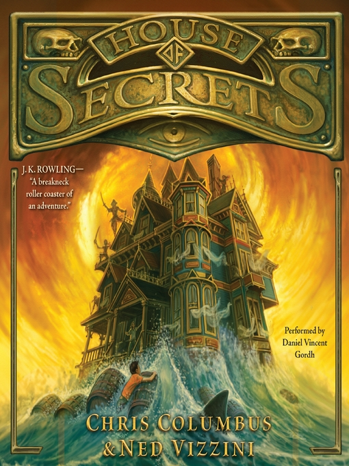 Title details for House of Secrets by Chris Columbus - Available