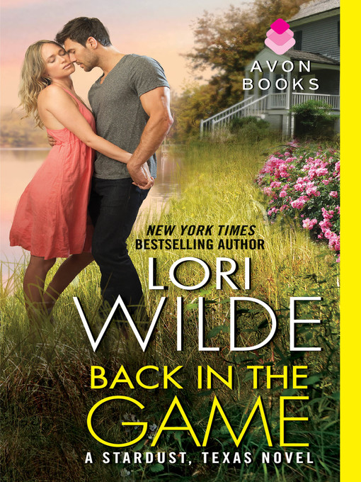 Title details for Back in the Game by Lori Wilde - Wait list