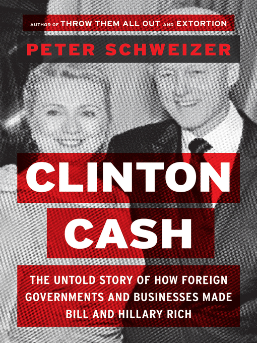 Title details for Clinton Cash by Peter Schweizer - Available