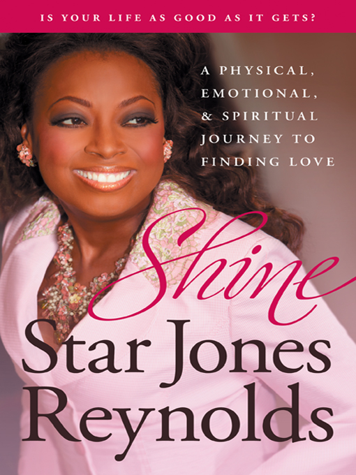 Title details for Shine by Star Jones Reynolds - Available