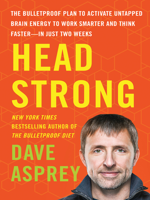 Title details for Head Strong by Dave Asprey - Wait list
