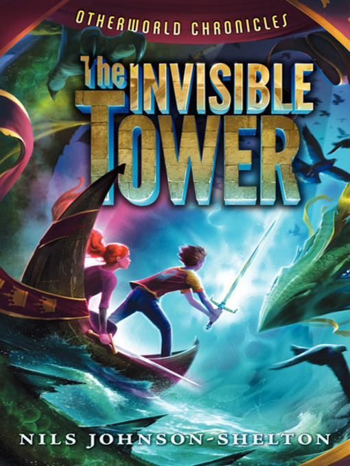 Title details for The Invisible Tower by Nils Johnson-Shelton - Available