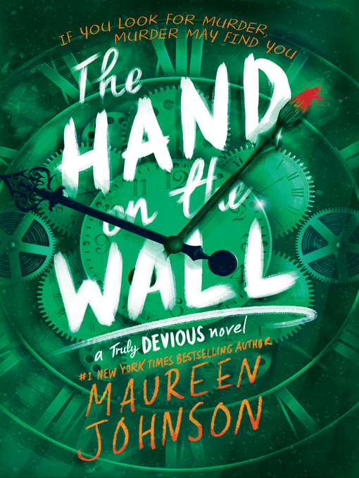 The hand on the wall Truly Devious Series, Book 3