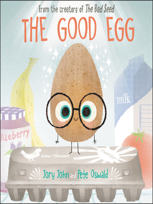 Title details for The Good Egg by Jory John - Available