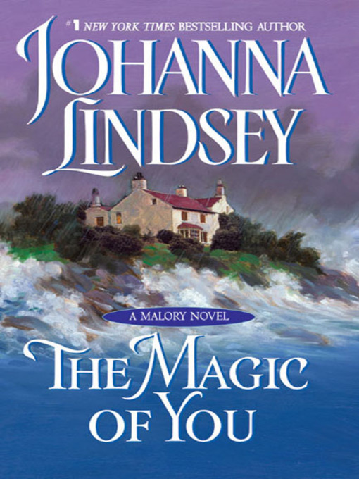 Title details for The Magic of You by Johanna Lindsey - Available