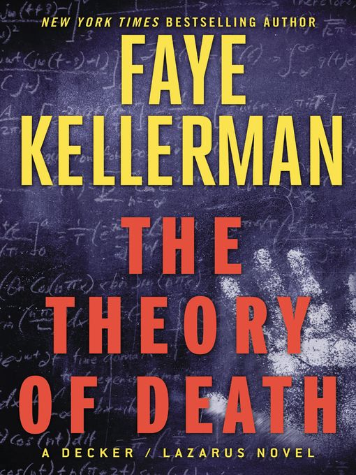 Title details for The Theory of Death by Faye Kellerman - Available