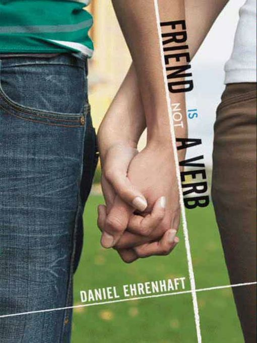 Title details for Friend Is Not a Verb by Daniel Ehrenhaft - Available