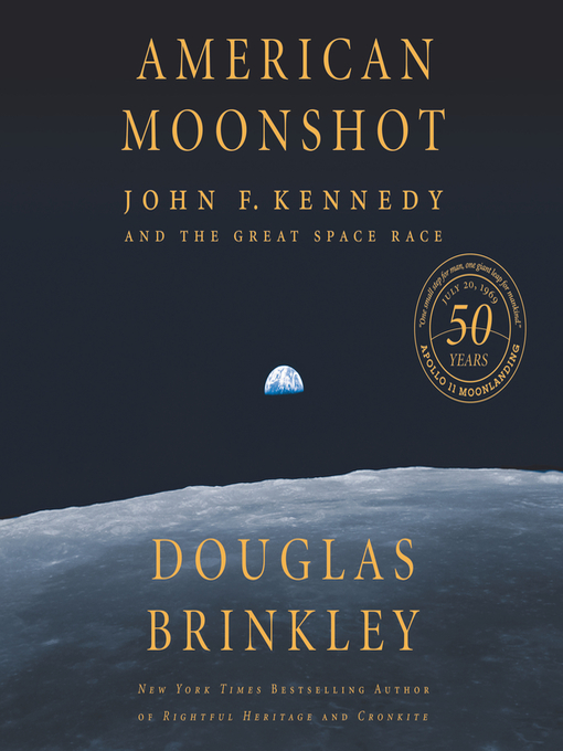 Title details for American Moonshot by Douglas Brinkley - Available