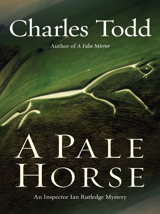 Title details for A Pale Horse by Charles Todd - Available