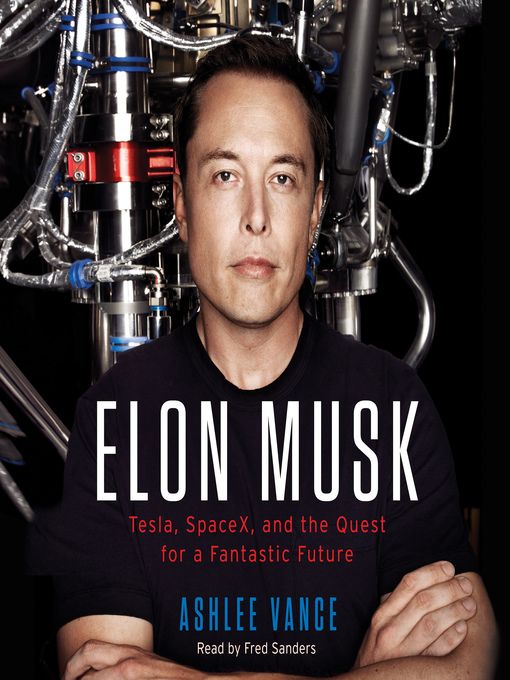 Title details for Elon Musk by Ashlee Vance - Available