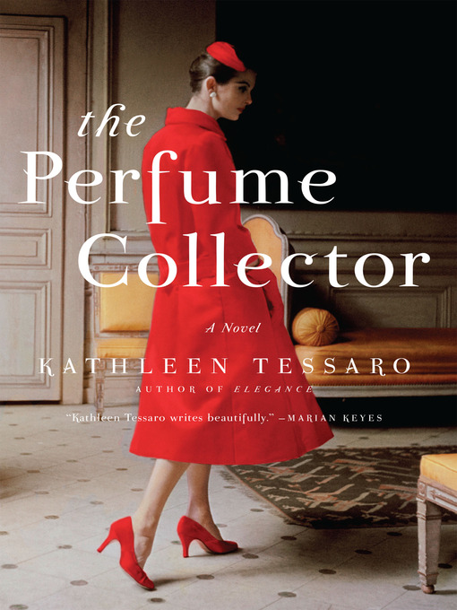 Title details for The Perfume Collector by Kathleen Tessaro - Wait list