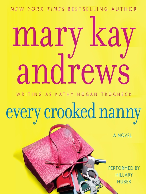Title details for Every Crooked Nanny by Mary Kay Andrews - Available