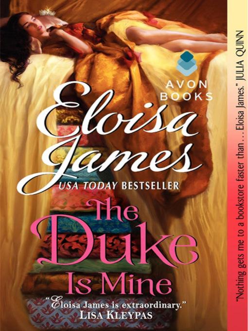 Title details for The Duke is Mine by Eloisa James - Wait list