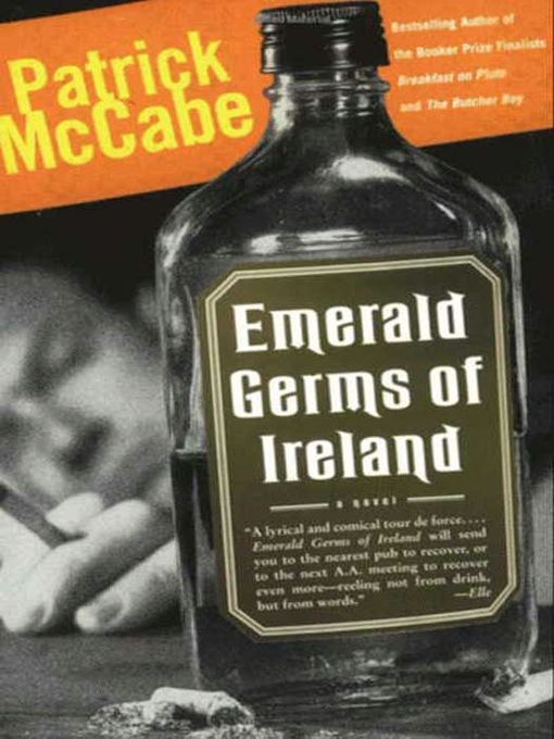 Title details for Emerald Germs of Ireland by Patrick McCabe - Available