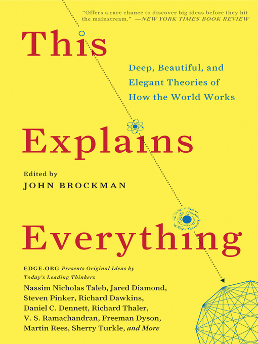 Title details for This Explains Everything by John Brockman - Available