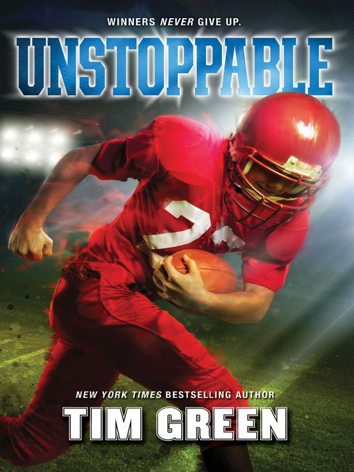 Title details for Unstoppable by Tim Green - Available