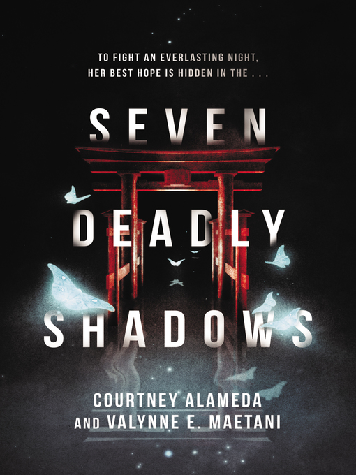 Title details for Seven Deadly Shadows by Courtney Alameda - Available