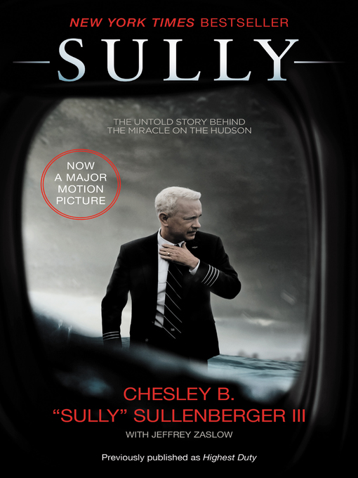 Title details for Sully by Captain Chesley B. Sullenberger, III - Available