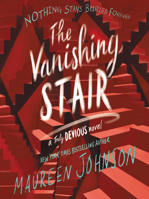 Title details for The Vanishing Stair by Maureen Johnson - Wait list