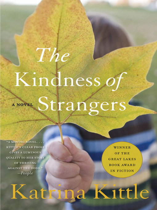 Title details for The Kindness of Strangers by Katrina Kittle - Available