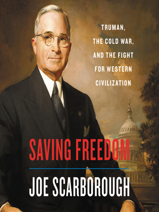Title details for Saving Freedom by Joe Scarborough - Wait list