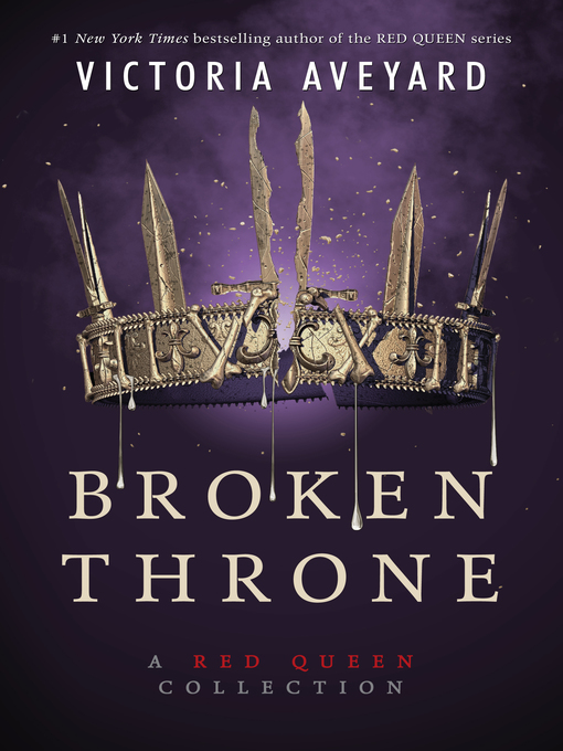 Title details for Broken Throne by Victoria Aveyard - Wait list