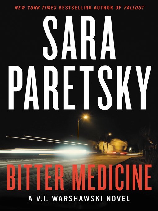 Title details for Bitter Medicine by Sara Paretsky - Available