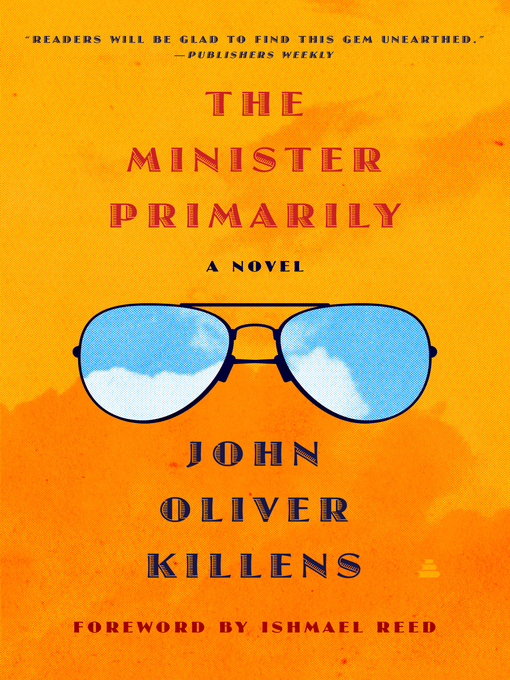 Title details for The Minister Primarily by John Oliver Killens - Available