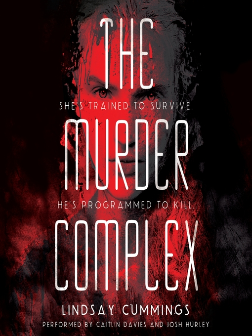 Title details for The Murder Complex by Lindsay Cummings - Wait list