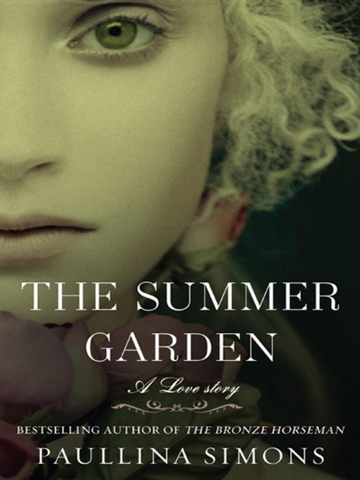 Title details for The Summer Garden by Paullina Simons - Wait list