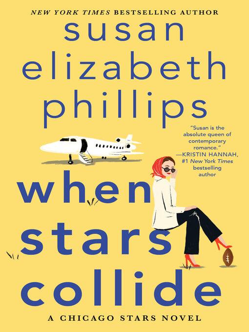 Title details for When Stars Collide by Susan Elizabeth Phillips - Wait list
